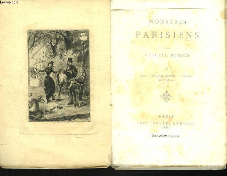 MONSTRES PARISIENS. V. LEA. LES FAUX AMANTS. BLANCHE DE CALDELIS.