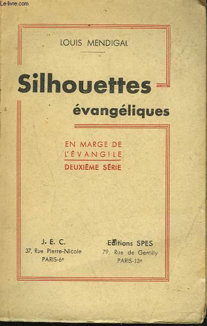 SILHOUETTES EVANGELIQUES. EN MARGE DE L'EVANGILE. 2e SERIE.