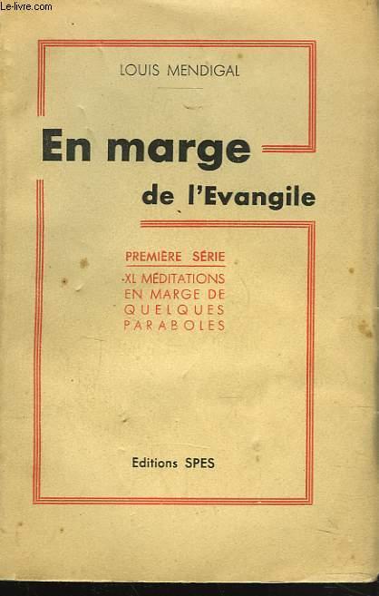 EN MARGE DE L'EVANGILE. 1e SERIE.