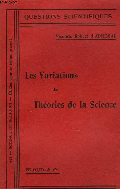 LES VARIATIONS DES THEORIES DE LA SCIENCE.