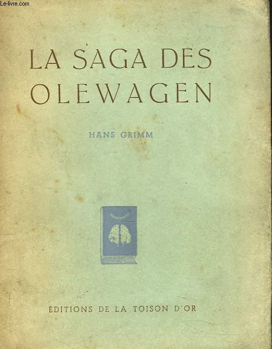 LA SAGA DES OLEWAGEN