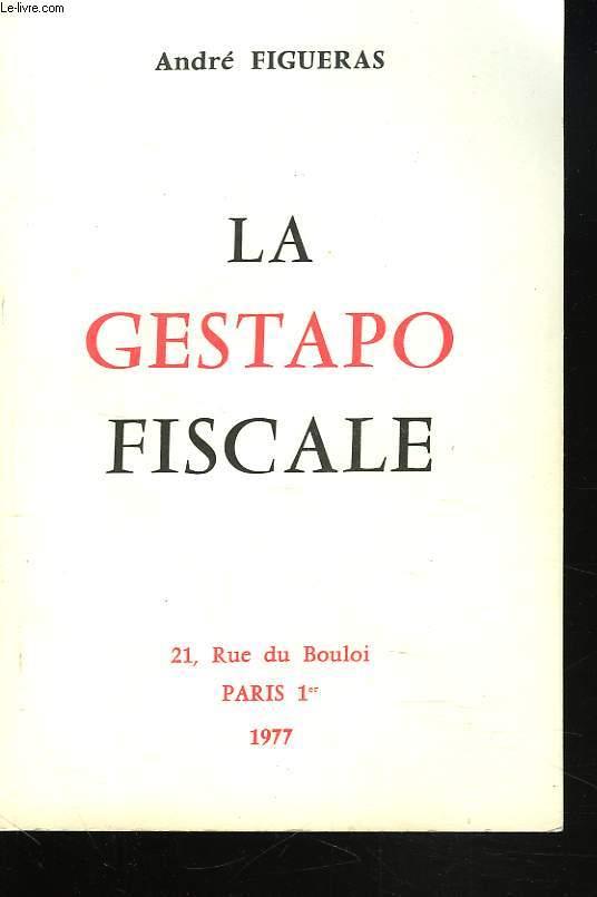 LA GESTAPO FISCALE