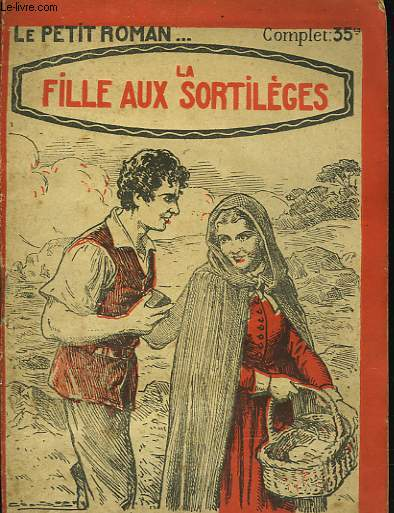 LA FILLE AUX SORTILEGES.