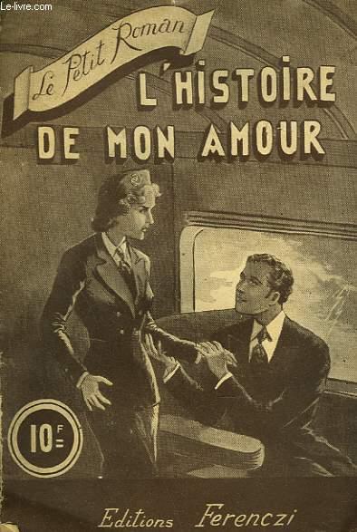 L'HISTOIRE DE MON AMOUR.