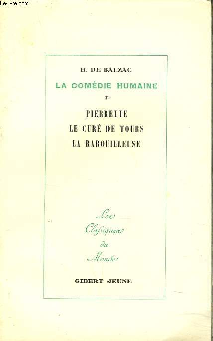 LA COMEDIE HUMAINE. VIII. PIERETTE. LE CURE DE TOURS. LA RABOUILLEUSE.