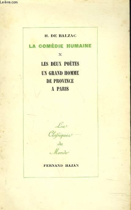 LA COMEDIE HUMAINE. X. LES DEUX POETES - UN GRAND HOMME - DE PROVINCE A PARIS.