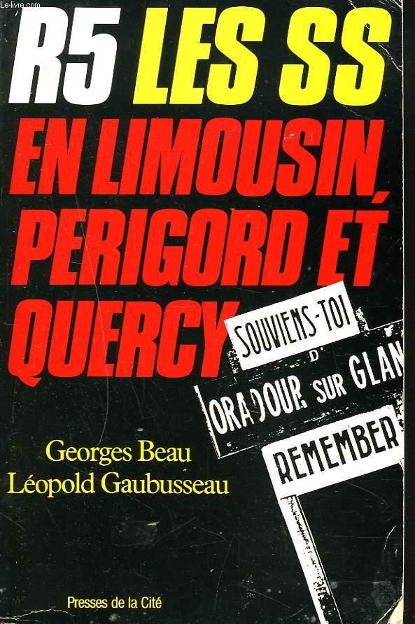 R.5. LES S.S. EN LIMOUSIN, PERIGORD, QUERCY