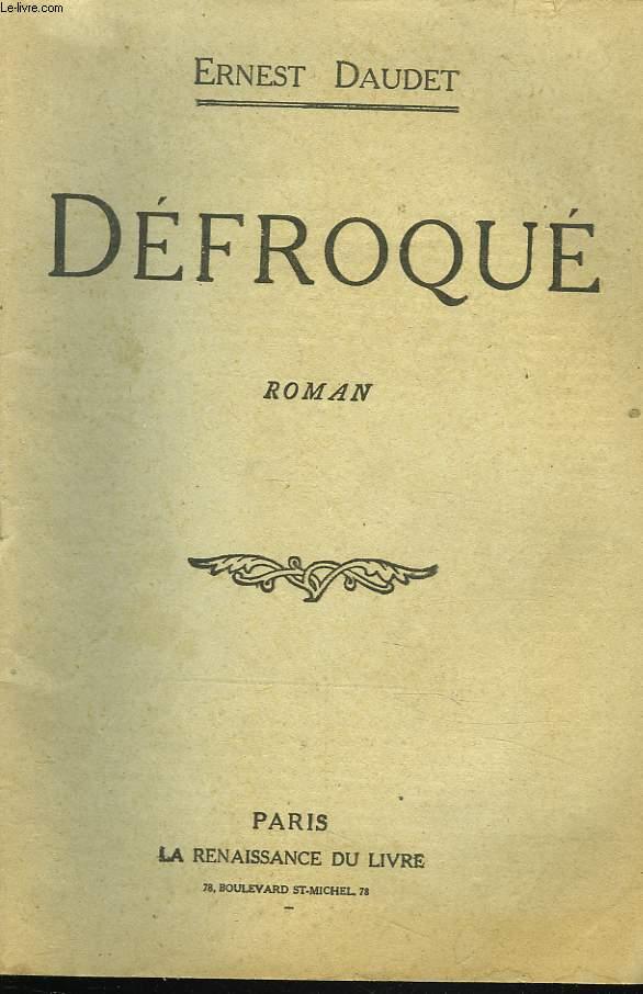 DEFROQUE. ROMAN.