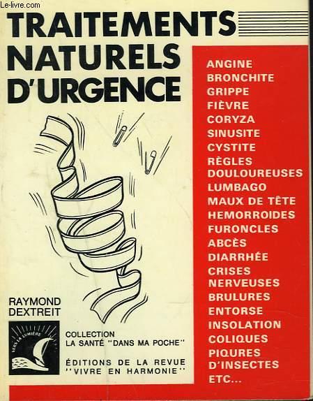 TRAITEMENTS NATURELS D'URGENCE.