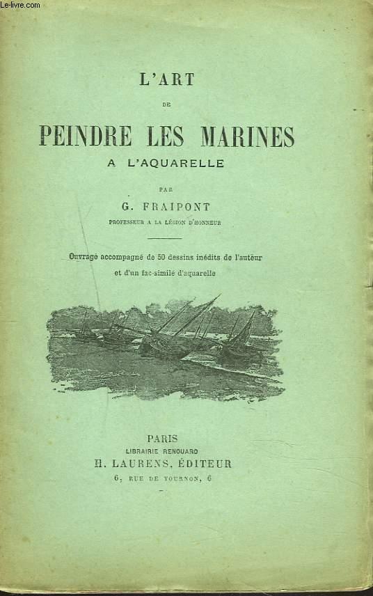 L'ART DE PEINDRE LES MARINES A L'AQUARELLE.