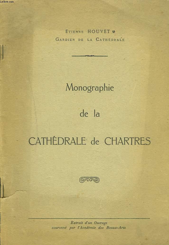 MONOGRAPHIE DE LA CATHEDRALE DE CHARTRES. EXTRAIT D'UN OUVRAGE COURONNE PAR L'ACADEMIE DES BEAUX ARTS.