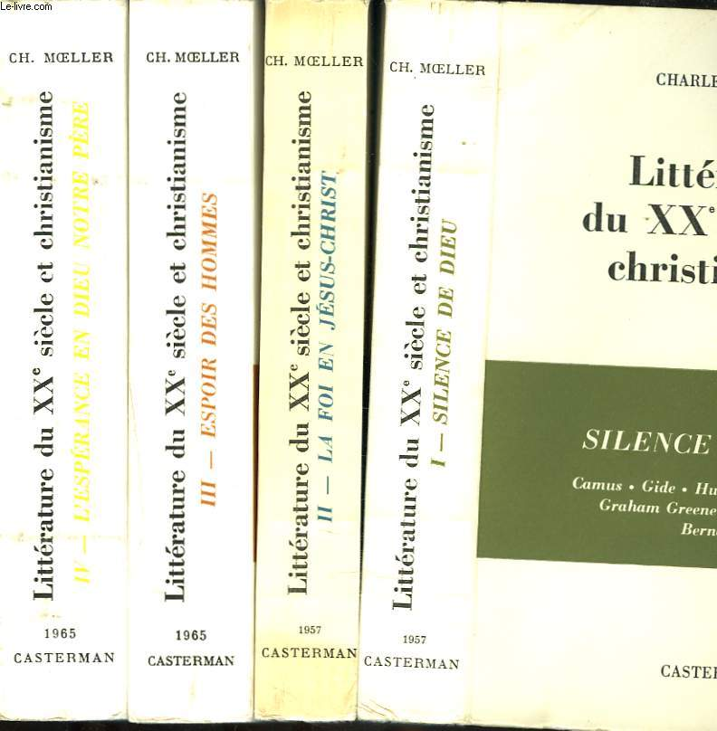 LITTERATURE XXe SIECLE ET CHRISTIANNISME. EN 4 TOMES.