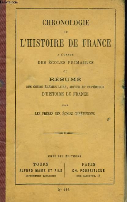 chronologie de l histoire de france a l usage des ecoles primaires ou resume des cours