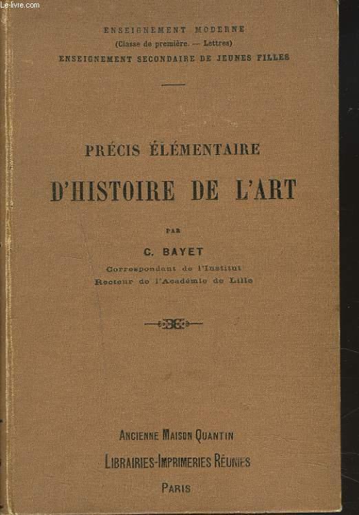 PRECIS ELEMENTAIRE D'HISTOIRE DE L'ART.