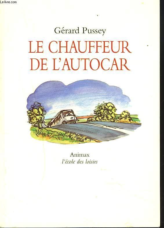 LE CHAUFFEUR DE L'AUTOCAR