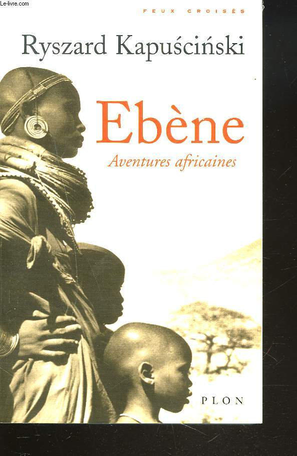 EBENE. AVENTURES AFRICAINES.