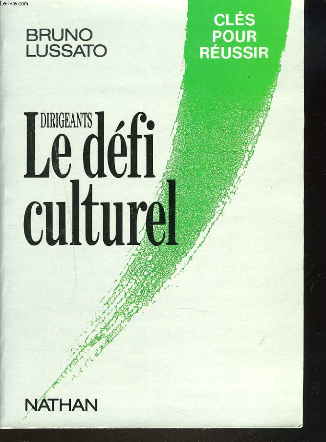 DIRIGEANTS. LE DEFI CULTUREL