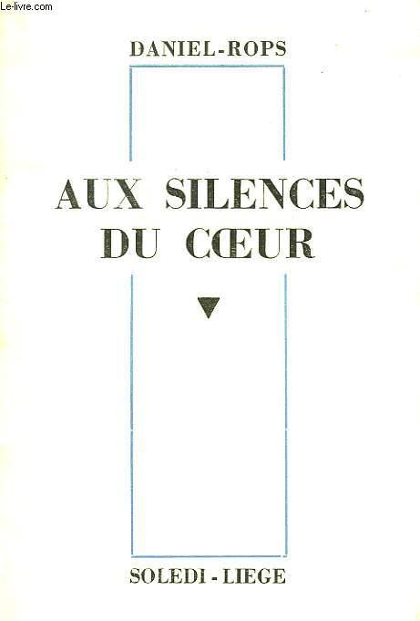 AUX SILENCES DU COEUR