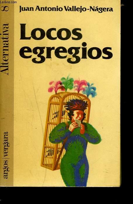LOCOS EGREGIOS