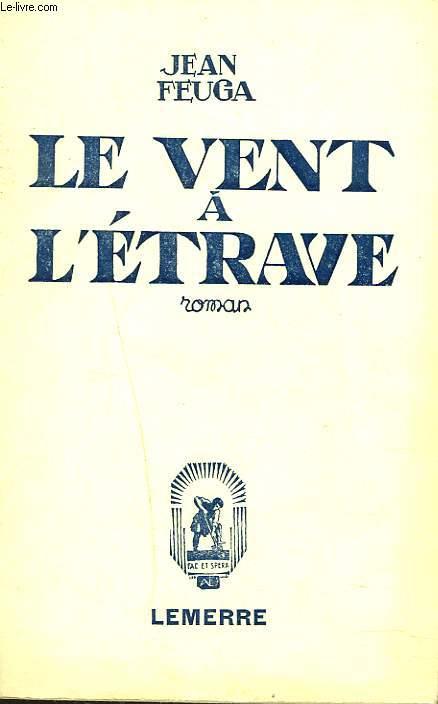 LE VENT A L'ETRAVE