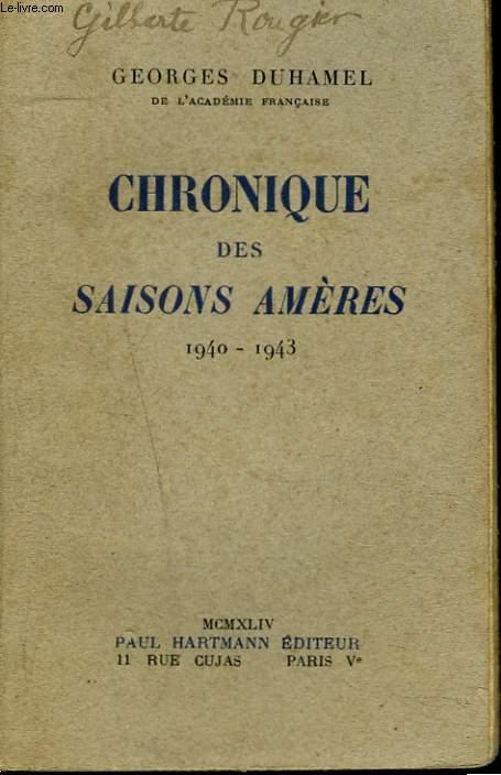 CHRONIQUE DES SAISONS AMERES 1940-1943.