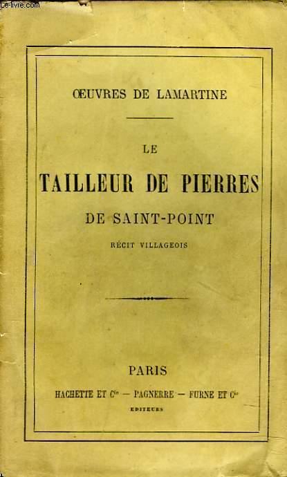 OEUVRES. LE TAILLEUR DE PIERRE DE SAINT-POINT. RECIT VILLAGEOIS.