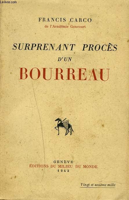 SURPRENANT PROCES D'UN BOURREAU