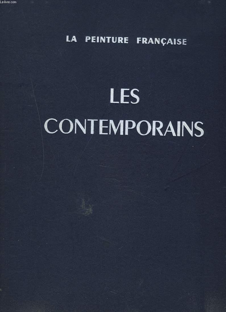 LA PEINTURE FRANCAISE. LES CONTEMPORAINS.