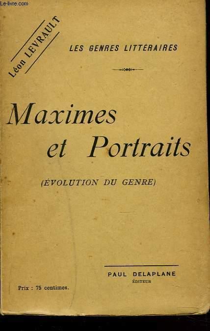 LES GENRES LITTERAIRES. MAXIMES ET PORTRAITS (EVOLUTION DU GENRE)