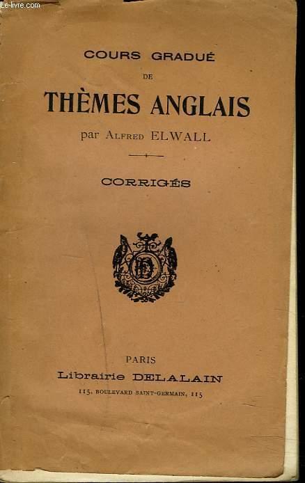 COURS GRADUE DE THEME ANGLAIS. CORRIGES.
