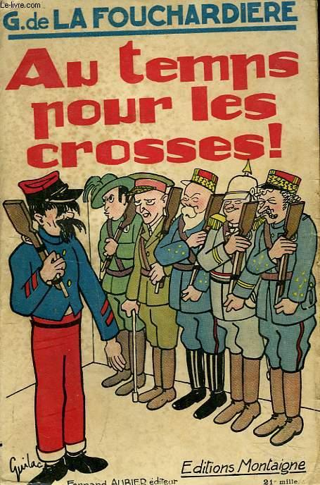 AU TEMPS POUR LES CROSSES !