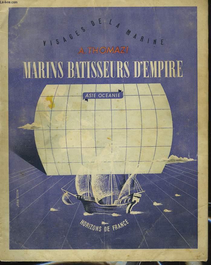 MARINS BATISSEURS D'EMPIRE. I. ASIE-OCEANIE.