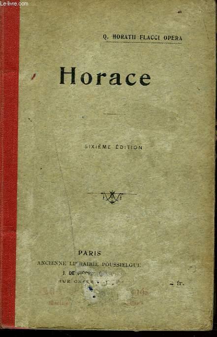 Q. HORATII FLACCI OPERA. Édition Classique par l'abbé J.-B. Lechatellier.