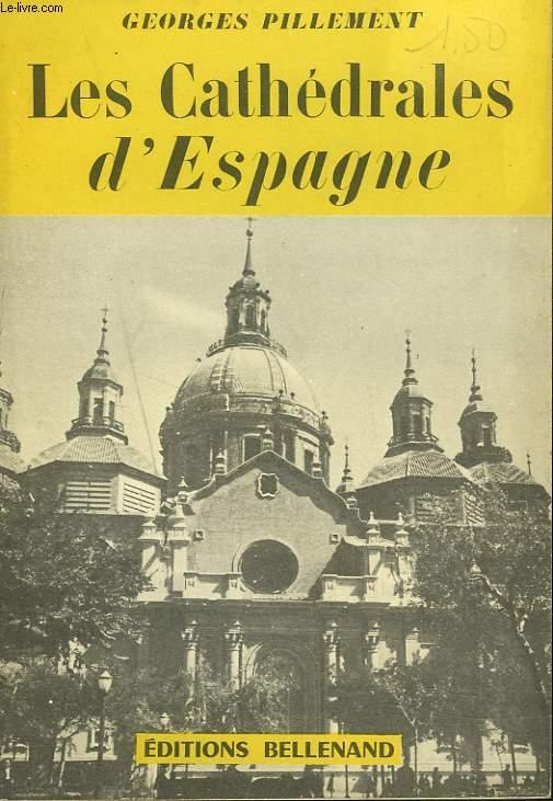 LES CATHEDRALES D'ESPAGNE
