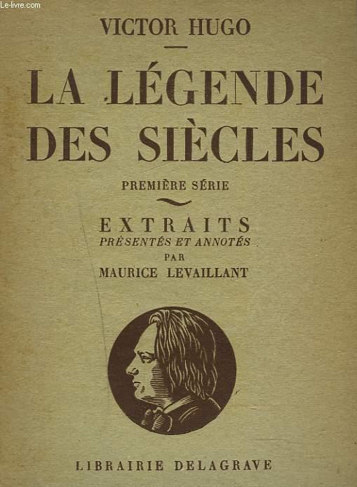 LA LEGENDE DES SIECLES, 1re SERIE, HISTOIRE, LES PETITES EPOPEES.