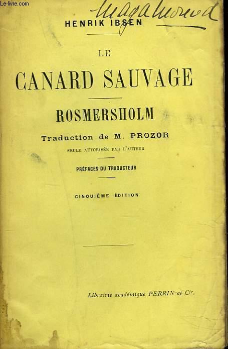 LE CANARD SAUVAGE. ROMERSHOLM.