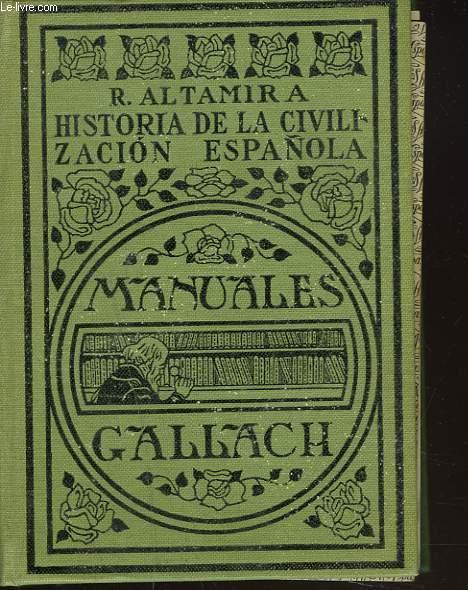 HISTORIA DE LA CIVILIZACION ESPANOLA
