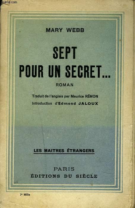 SEPT POUR UN SECRET...