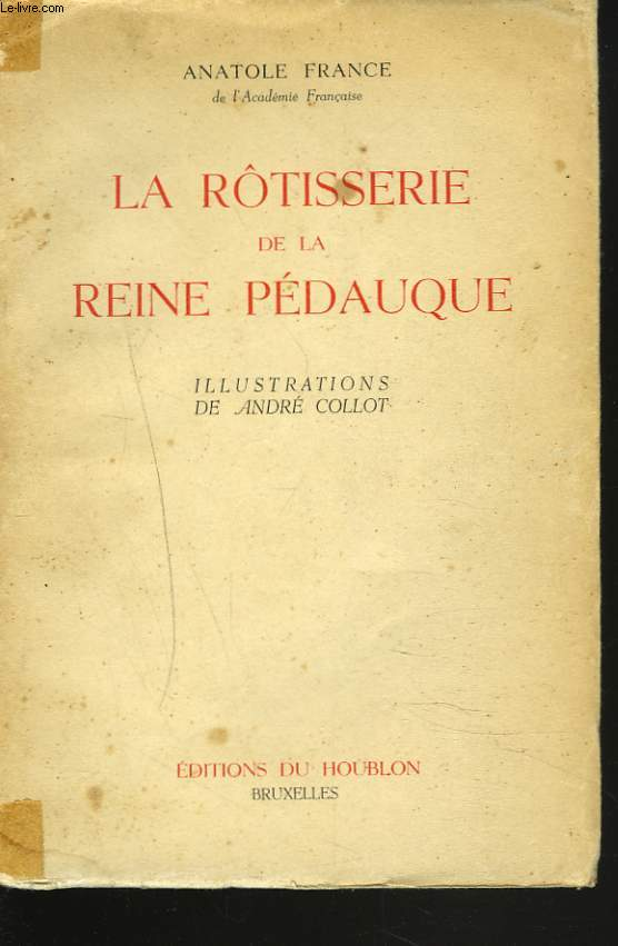 LA RÔTISSERIE DE LA REINE PEDAUQUE.