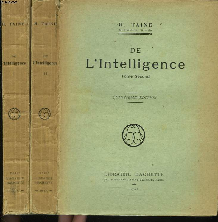 DE L'INTELLIGENCE. TOMES PREMIER ET SECOND.