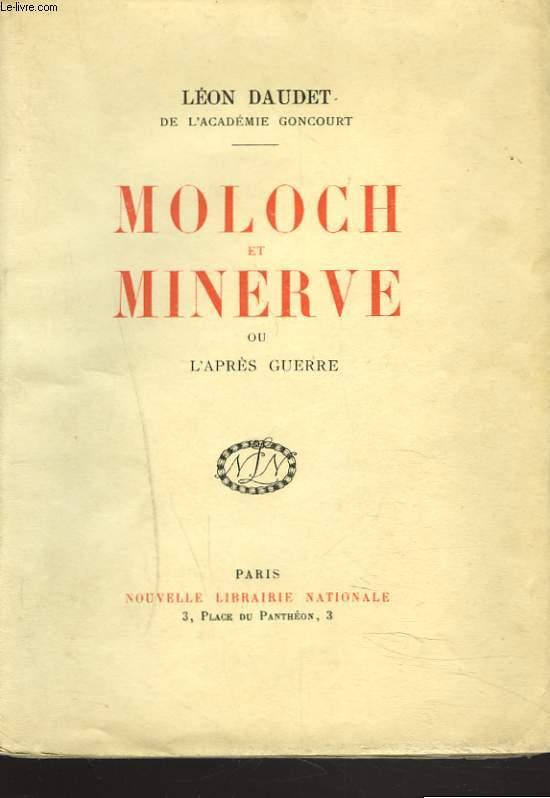 MOLOCH ET MINERVE ou L'APRES-GUERRE.