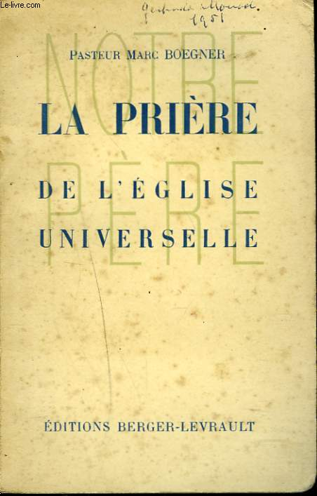 LA PRIERE DE L'EGLISE UNIVERSELLE