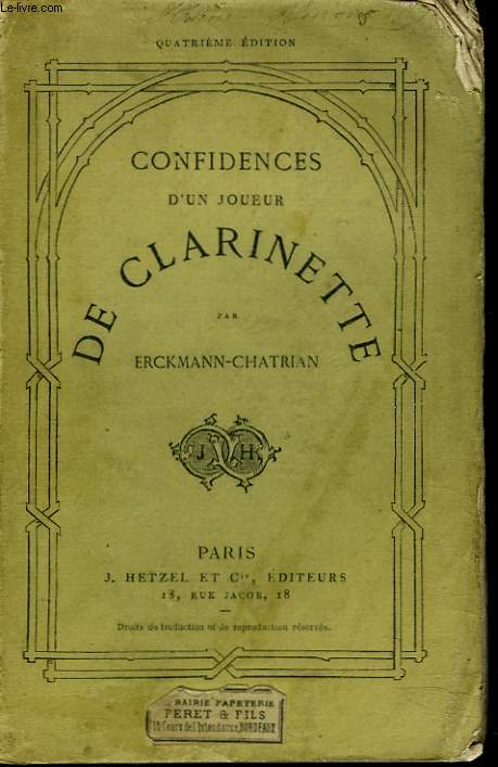 CONFIDENCES D'UN JOUEUR DE CLARINETTE. La taverne du jambon de Mayence. Les amoureux de Catherine.