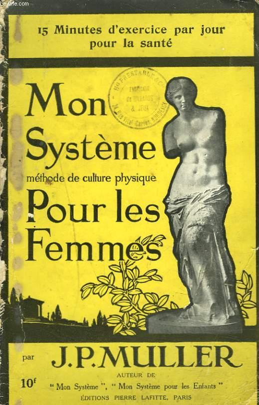 MON SYSTEME METHODE DE CULTURE PHYSIQUE POUR LES FEMMES. 15 MINUTES D'EXERCICE PAR JOUR POUR LA SANTE.
