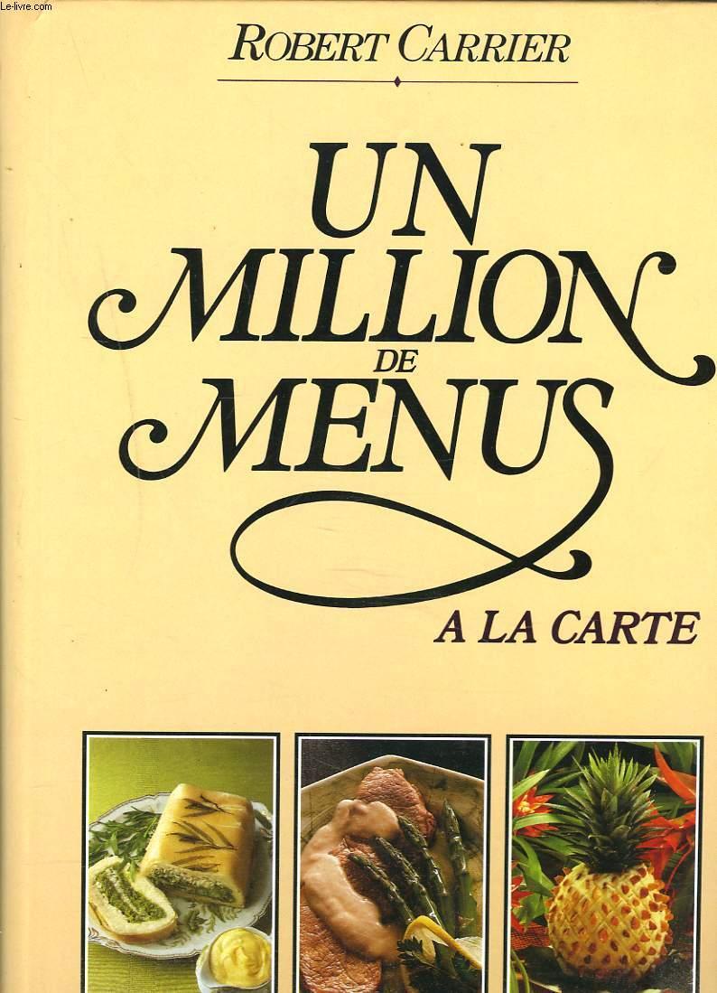 UN MILLION DE MENUS A LA CARTE