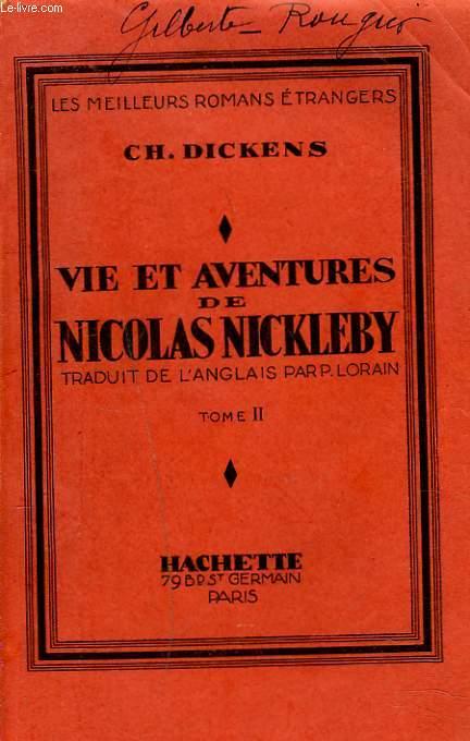 VIE ET AVENTURES DE NICOLAS NICKLEBY. TOME II.