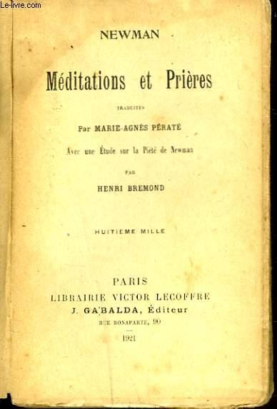 MEDITATIONS ET PRIERES. Traduites Par Marie-Agnès Pératé.