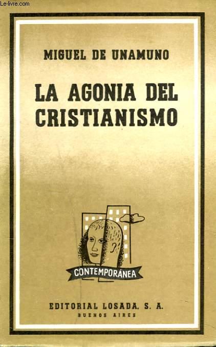 LA AGONIA DEL CRISTIANISMO