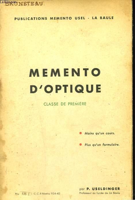 MEMENTO D'OPTIQUE. CLASSE DE PREMIERE.