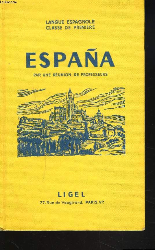 ESPANA. LANGUE ESPAGNOLE. CLASSE DE PREMIERE.
